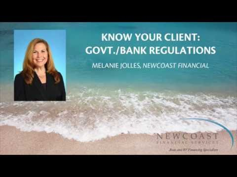 Bank Regulations/Know Your Client: Govt.