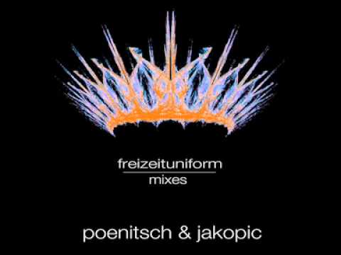 "Poenitsch & Jakopic ""Freizeituniform"" Sheffield Mix.mov"