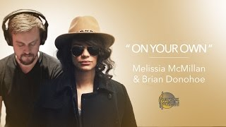 "Melissa McMillan & Brian Donohoe(Progger), ""On Your Own"" - New York/Nashville Connection"