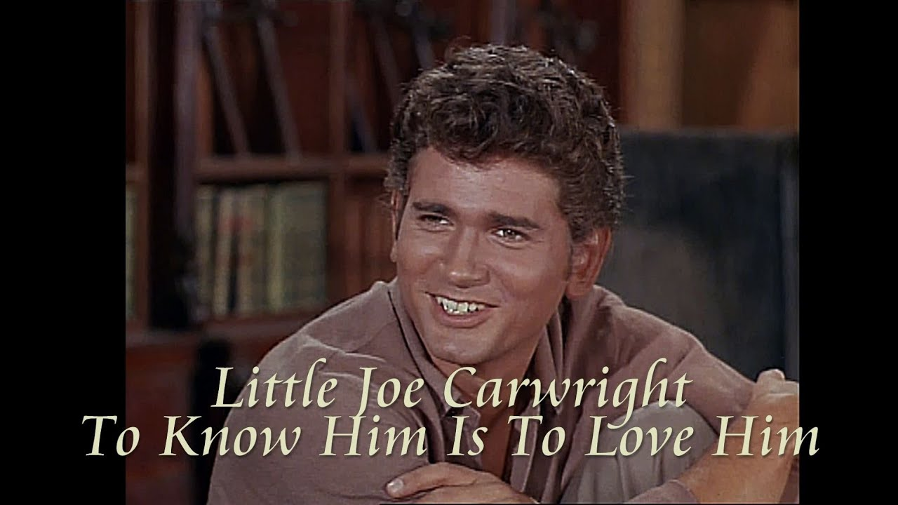 0ddeb1b8de2 Bonanza - Little Joe Cartwright - To Know Him Is To Love Him - YouTube
