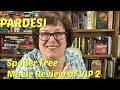 Movie Review   VIP 2 By MovieMavenGal On Pardesi