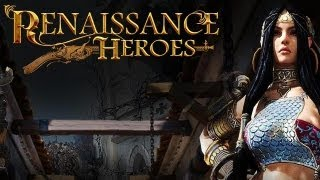Renaissance Heroes Gameplay (HD)