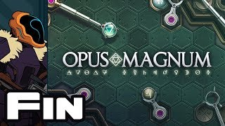 Let's Play Opus Magnum - Finale - The One Armed Alchemist