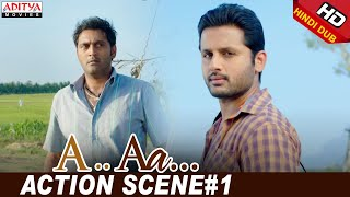 A Aa Scenes || Action Scene#1 | Nithiin, Samantha | Trivikram | A Aa (Hindi Dubbed Movie)