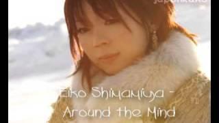Eiko Shimamiya - Around the Mind