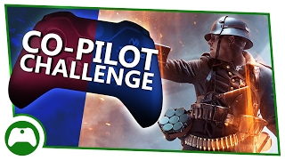 Battlefield 1   One Soldier, Two Controllers   Co Pilot Challenge!