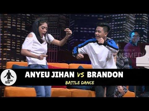 BATTLE DANCE: ANYEU JIHAN VS BRANDON IMB | HITAM PUTIH (07/05/18) 2-4