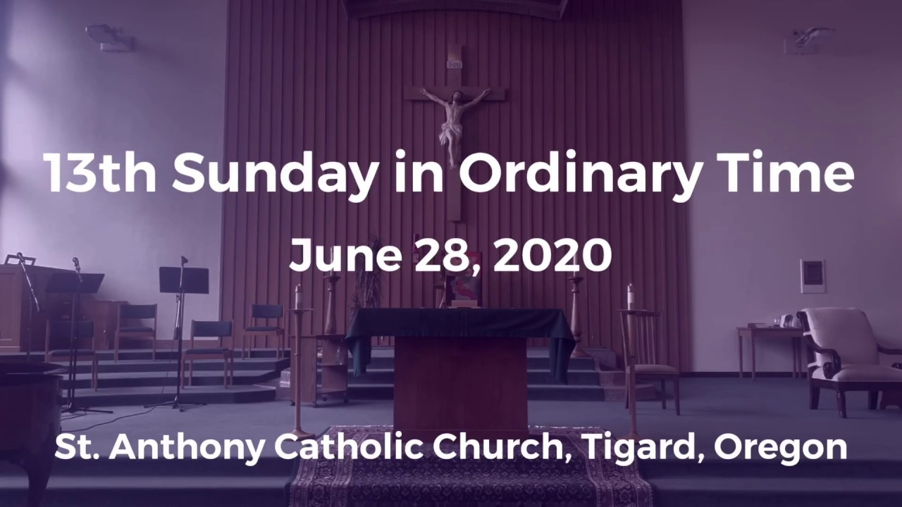13th Sunday in Ordinary Time_June 28, 2020_Live Stream