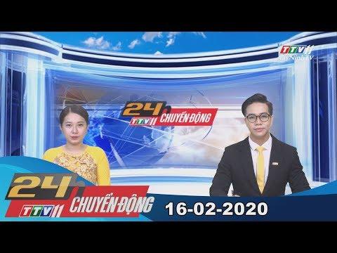 24h Chuyển động 16-02-2020 | Tin Tức Hôm Nay | TayNinhTV
