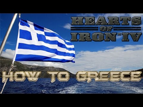 How to Greece - Heart of iron 4 (Guide)
