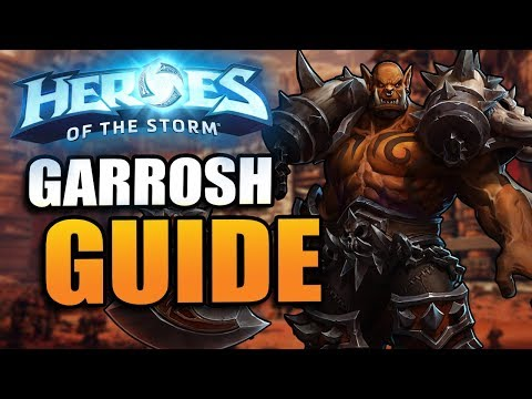 Garrosh Guide - abilities, talent build, tips and more! // Heroes of the Storm