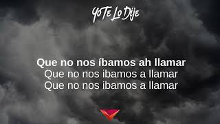 musica:J Balvin   Yo Te Lo Dije , Letra