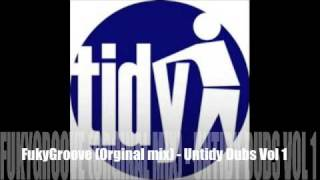 Funky Groove (Original Mix) - Untidy Dubs Vol 1