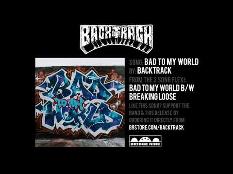 """Backtrack """"Bad To My World"""" (Official Audio)"""