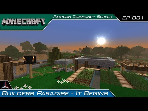 Minecraft FTB Builders Paradise | Patreon Community Server | Episode 001 LIVE