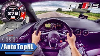 500HP Audi TTRS R ABT AUTOBAHN POV ACCELERATION & SPEED by AutoTopNL