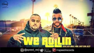 We Rollin (Full Audio Song) | Sukh E | Latest Punjabi Song 2016 | Speed Records