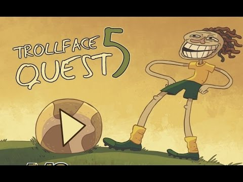 TROLLFACE QUEST 5: WORLD CUP