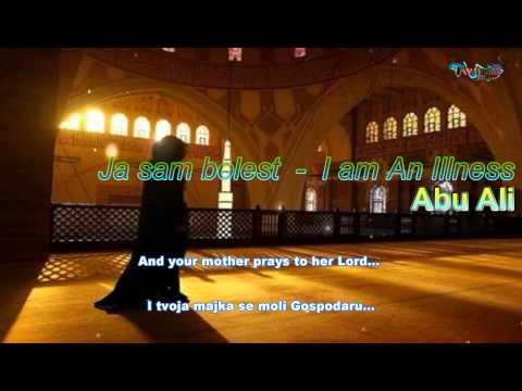 Ana Maradun - I am An Illness - Ja sam bolest Abu Ali