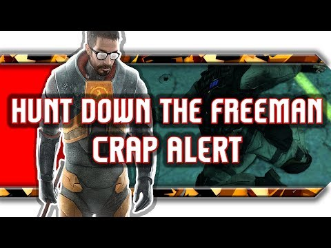 🔥 Hunt Down The Freeman / Crap alert z grubego oszustwa