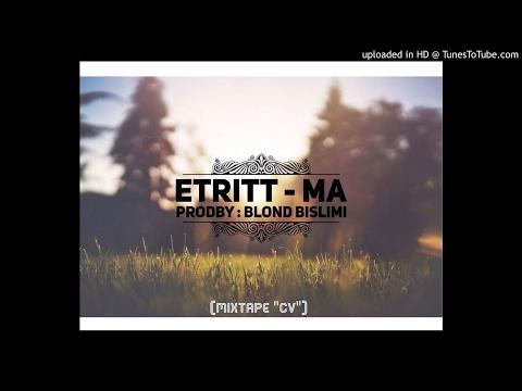 ETRITT - MA (Mixtape