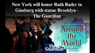 New York will honor Ruth Bader Ginsburg with statue in Brooklyn - The Guardian