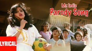 "Mr. India ""Parody Song"" Lyrical Video | Javed Akhtar | Anil Kapoor, Sridevi"