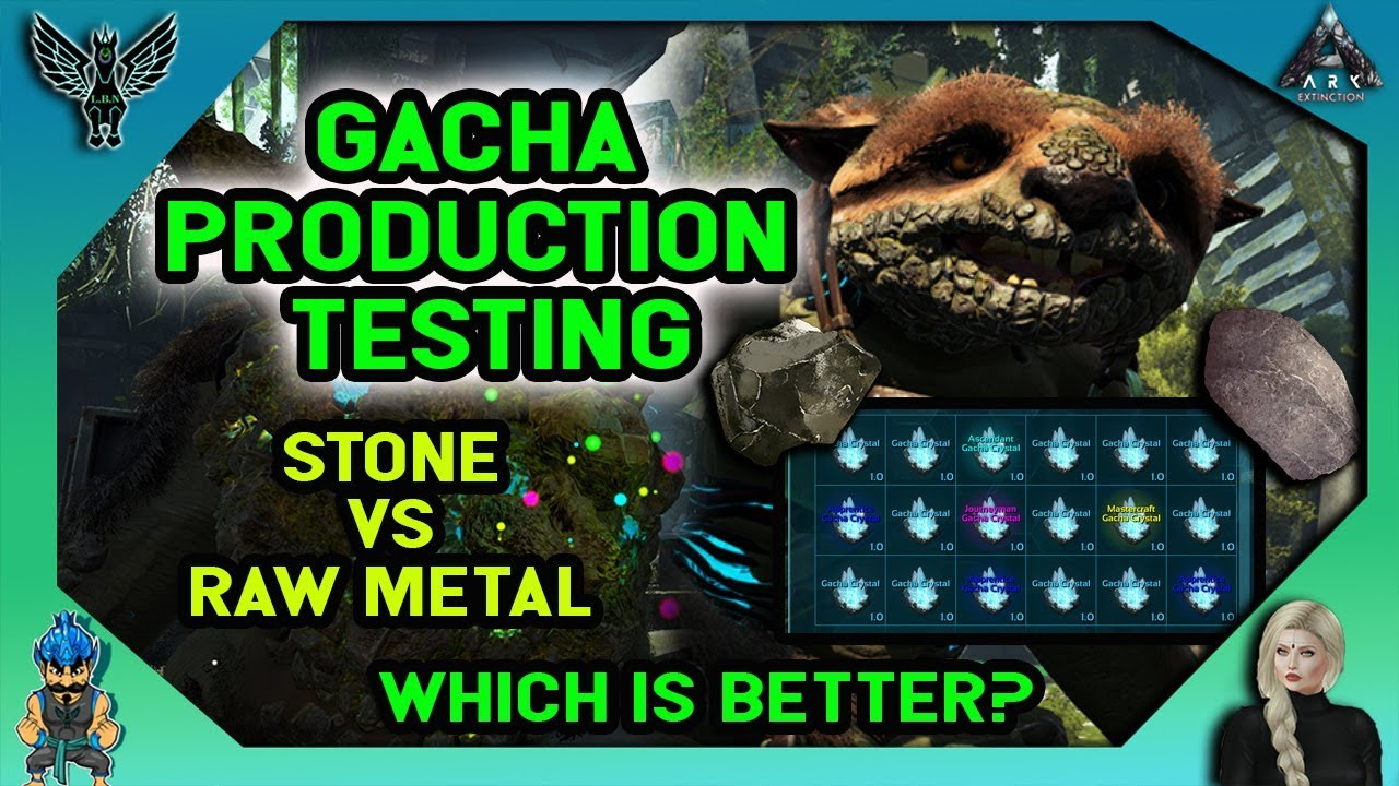 ARK EXTINCTION: GACHA PRODUCTION TESTING - STONE VS RAW METAL - WHICH IS  BETTER?