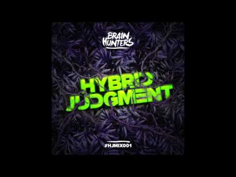 Brain Hunters - Hybrid Judgment Podcast (FREE STYLE)