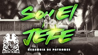 Herencia De Patrones - Soy El Jefe [Official Video]