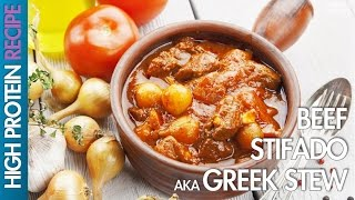 High Protein Recipes: How To Cook Beef Stifado - Greek Stew