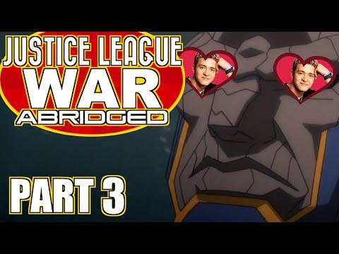 Justice League War Abridged Part 3