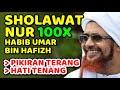 sholawat nur habib umar bin hafizh - nonstop 100x