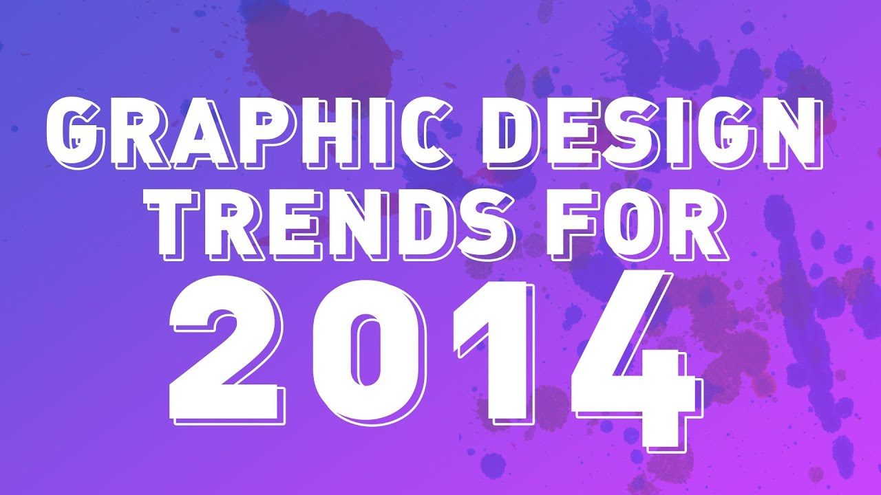 Trendy Graphic Design: Graphic Design Trends For 2014