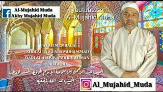 Ijazah membaca[SHOLALLAHU ALA MUHAMMAD]DARI AL HABIB ABDURRAHMAN BILFAQIH