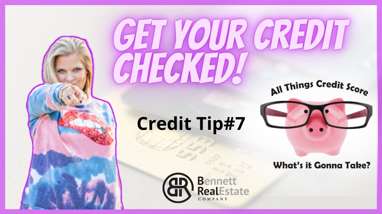 Check Your Credit With A Lender - Credit Tip #7