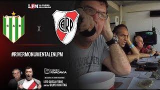 EN VIVO - Banfield vs. River - Fecha 19 Superliga - Relatos Atilio Costa Febre