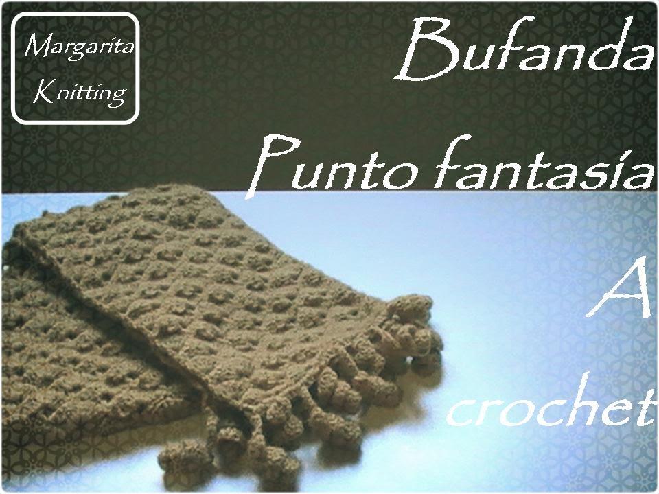 Bufanda a crochet punto fantasía (diestro) - YouTube