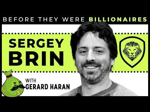 Sergey Brin - Before They Were Billionaires