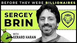 Sergey Brin - Before They Were Billionaires