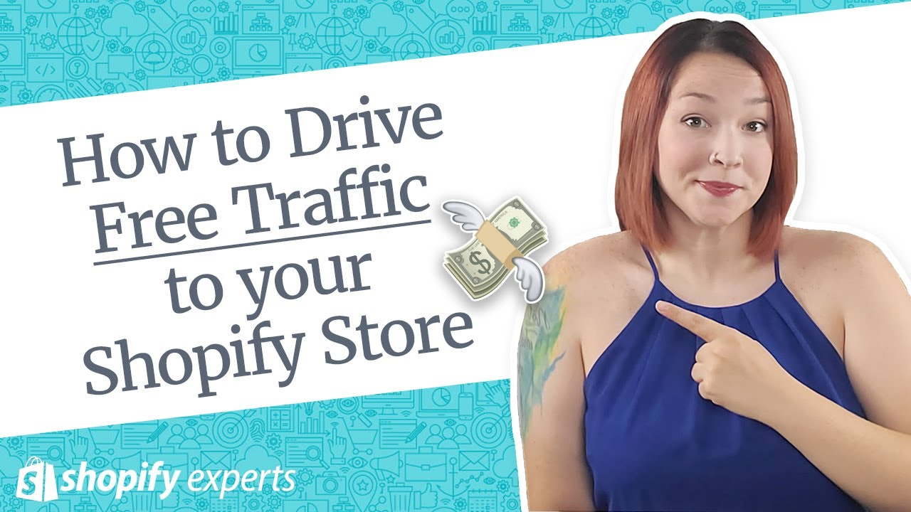 How to Drive Free Traffic to your Shopify Store