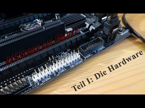 Die Hardware | NAS/Server-Projekt #1