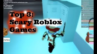 TOP 3: SCARIEST GAMES ON ROBLOX