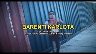 Barenti Karlota - Kelvin Fordatkossu ft. L-Junello & Joung Ar Titaley. Lagu Ambon Terbaru 2017