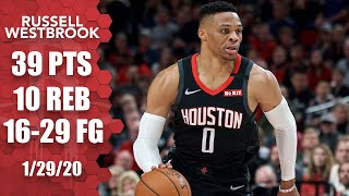 Russell Westbrook goes off for 39 points in Rockets vs. Trail Blazers   2019-20 NBA Highlights