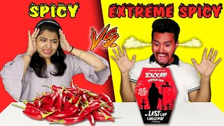 Spicy Vs Extreme Spicy Food Eating Challenge | Hungry Birds