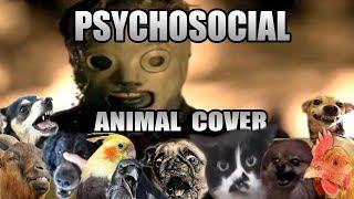 Slipknot  Psychosocial (Animal Cover)