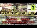 Duo Kacer Hebat Preman Tuak Vs Korlep Nagen Vs Kejang  Mp3 - Mp4 Download