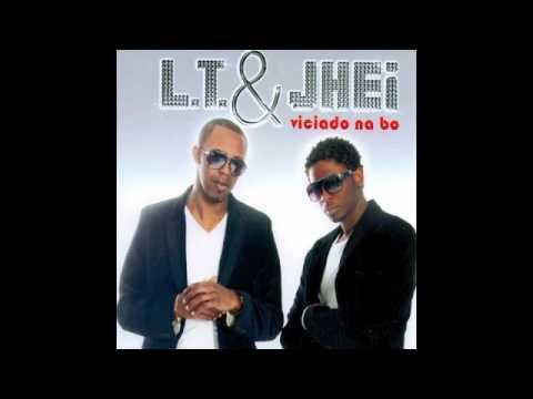 L.T. & Jhei - viciado na bo [2010]