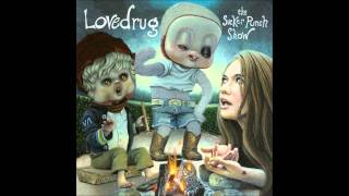 Watch Lovedrug Southern Knell video